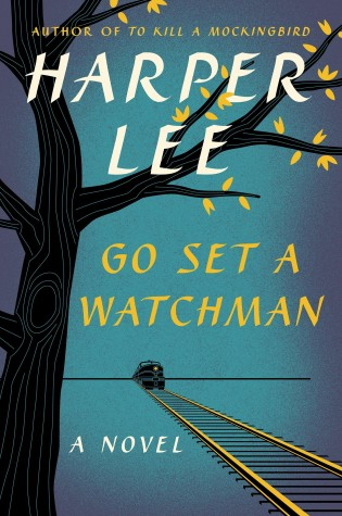 """""""Go Set a Watchman"""" review"""