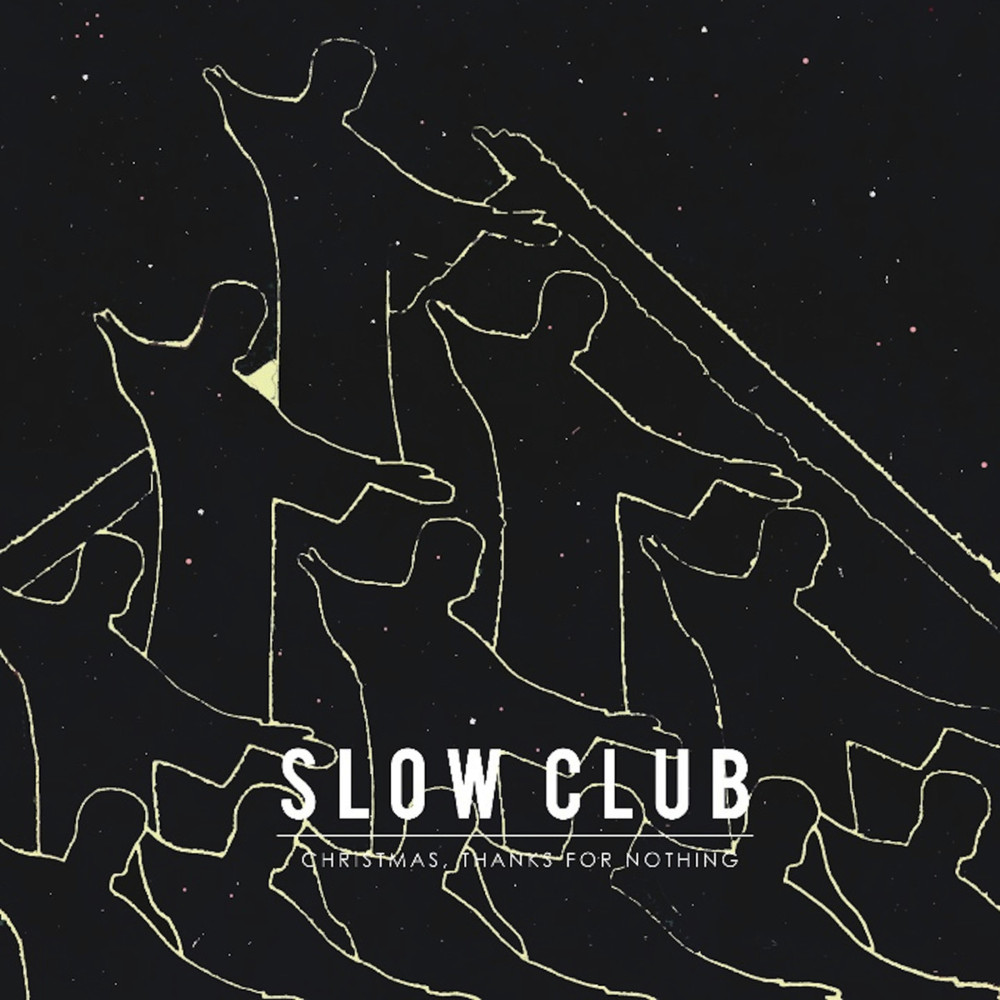 Album cover for Slow Club's Christmas, Thanks for Nothing