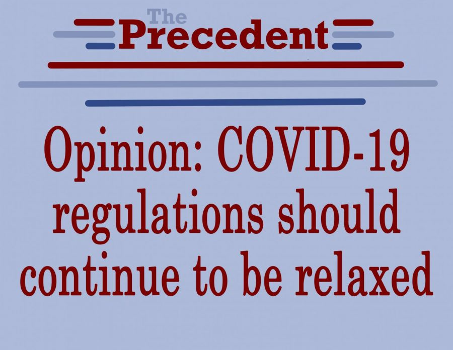 Opinion: COVID-19 regulations should continue to be relaxed