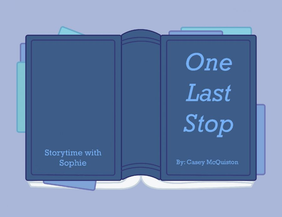 One Last Stop, a new adult romance about a lgbt+ couple and their struggles  in New York. Overall, an emotional and understandable book for readers.